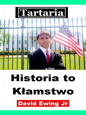 cover image of Tartaria--Historia to Kłamstwo