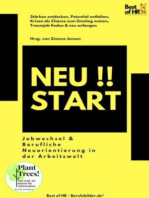 cover image of Neustart!! Jobwechsel & Berufliche Neuorientierung in der Arbeitswelt