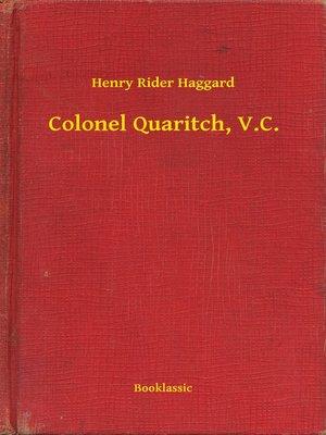 cover image of Colonel Quaritch, V.C.