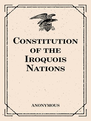 cover image of Constitution of the Iroquois Nations