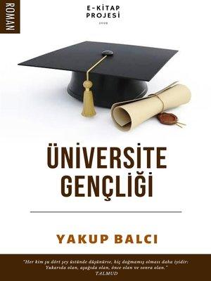 cover image of Üniversite Gençliği