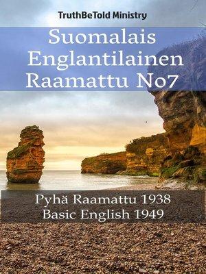 cover image of Suomalais Englantilainen Raamattu No7