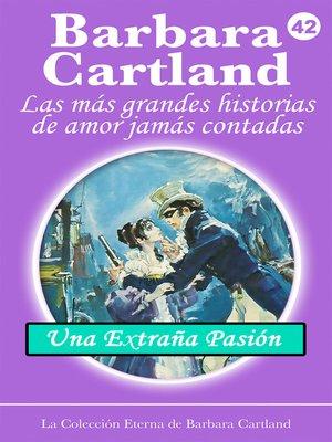 cover image of Una Extraña Pasión