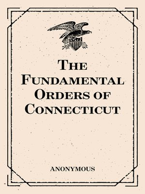 cover image of The Fundamental Orders of Connecticut