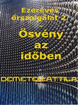 cover image of Ösvény az időben