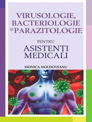 cover image of Virusologie, bacteriologie și parazitologie pentru asistenți medicali