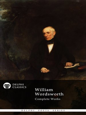 cover image of Delphi Complete Works of William Wordsworth (Illustrated)