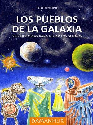 cover image of Los pueblos de la galaxia