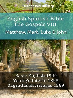 cover image of English Spanish Bible--The Gospels VIII--Matthew, Mark, Luke & John