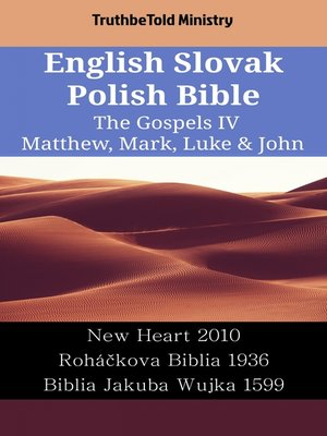 cover image of English Slovak Polish Bible--The Gospels IV--Matthew, Mark, Luke & John