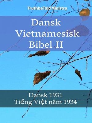 cover image of Dansk Vietnamesisk Bibel II