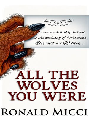 cover image of All the Wolves You Were
