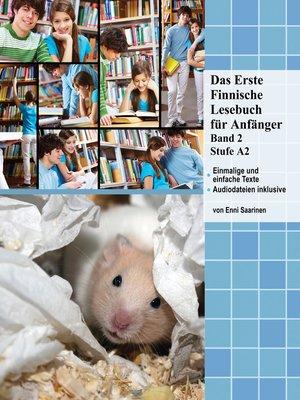cover image of Das Erste Finnische Lesebuch für Anfänger Band 2