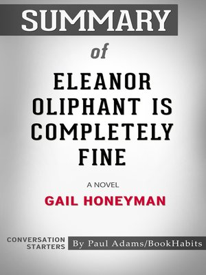 cover image of Summary of Eleanor Oliphant Is Completely Fine