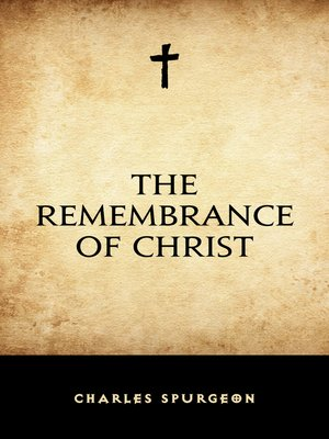 cover image of The Remembrance of Christ