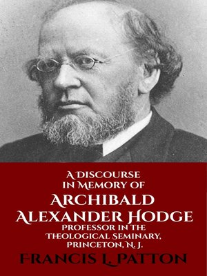 cover image of A Discourse in Memory of A. A. Hodge