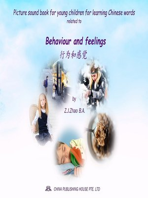 cover image of Picture sound book for young children for learning Chinese words related to Behaviour and feelings