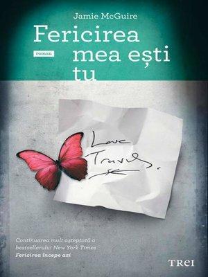 cover image of Fericirea mea ești tu