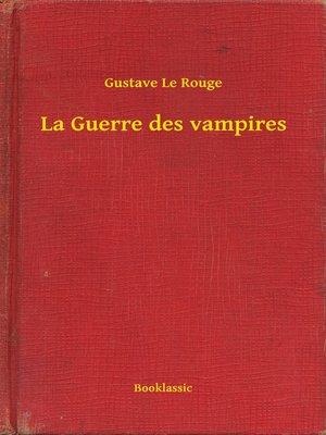 cover image of La Guerre des vampires