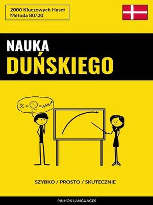 cover image of Nauka Duńskiego--Szybko / Prosto / Skutecznie