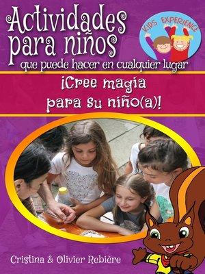 cover image of Actividades para niños que puede hacer en cualquier lugar