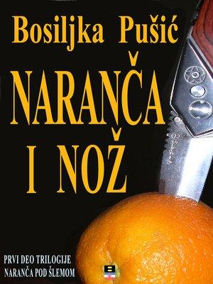 cover image of NARANCA I NOZ