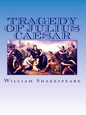 cover image of The Tragedy of Julius Caesar