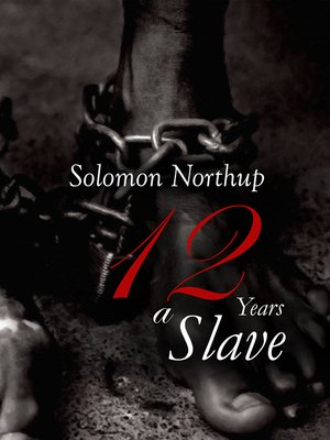 cover image of 12 Years a Slave