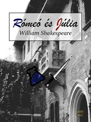 cover image of Rómeo és Júlia