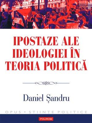 cover image of Ipostaze ale ideologiei în teoria politică