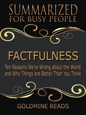 cover image of Factfulness - Summarized for Busy People