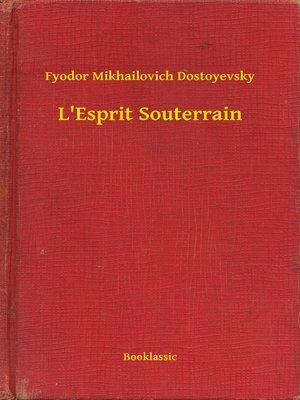 cover image of L'Esprit Souterrain