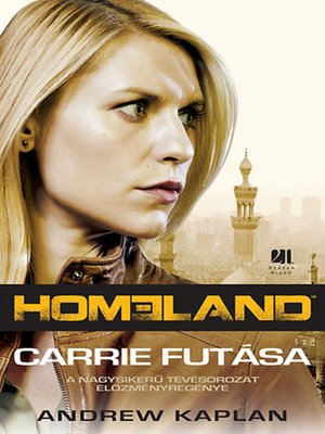 cover image of Homeland--Carrie futása