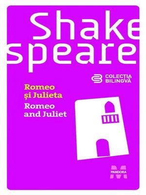 cover image of Romeo și Julieta / Romeo and Juliet (Ediție bilingvă)