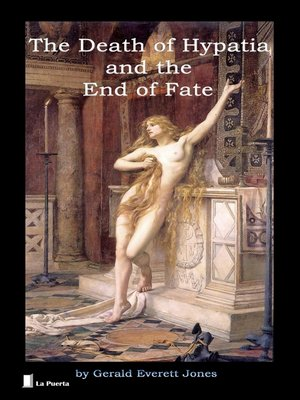 cover image of The Death of Hypatia and the End of Fate