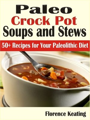 cover image of Paleo Crockpot Soups and Stews