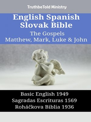 cover image of English Spanish Slovak Bible--The Gospels II--Matthew, Mark, Luke & John