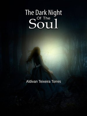 cover image of The Dark Night Of The Soul
