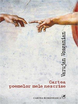 cover image of Cartea poemelor mele nescrise