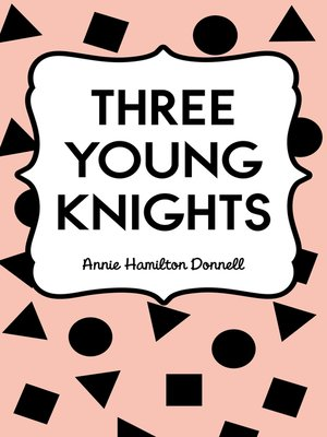 cover image of Three Young Knights