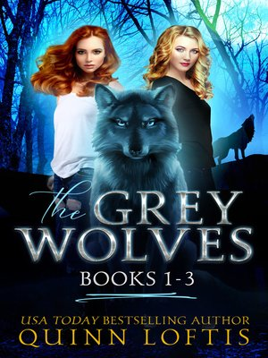 cover image of The Grey Wolves Series Collection Books 1-3