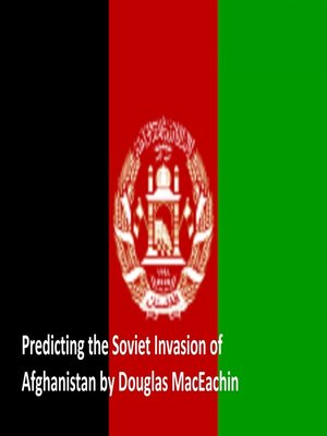 cover image of Predicting the Soviet Invasion of Afghanistan