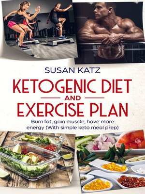 cover image of Ketogenic diet and exercise plan
