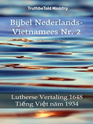 cover image of Bijbel Nederlands-Vietnamees Nr. 2