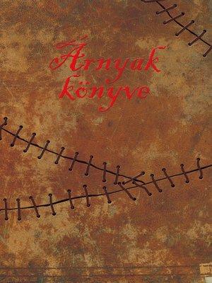 cover image of Árnyak könyve