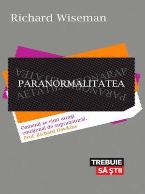 cover image of Paranormalitatea. De ce vedem lucruri inexistente