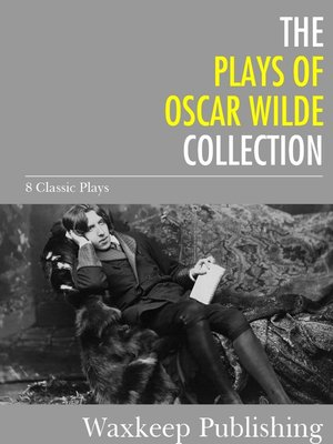 cover image of The Plays of Oscar Wilde