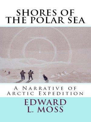 cover image of Shores of the Polar Sea