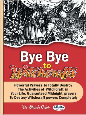 cover image of Bye Bye to Witchcrafts