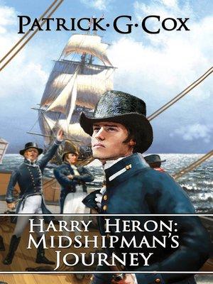 cover image of Harry Heron: Midshipman's Journey